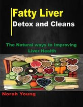 Fatty liver detox and cleans