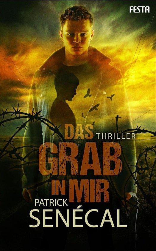 Boek cover Das Grab in mir van Patrick Senécal (Onbekend)