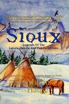 Sioux Legends Of The Lakota, Dakota, And Nakota Indians