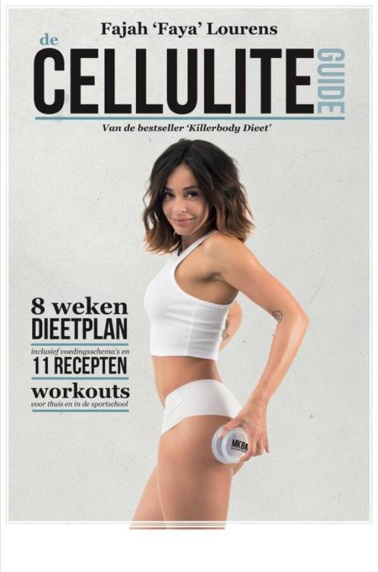 De Cellulite Guide - Fajah Lourens |