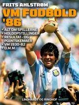 VM fodbold '86. Alt om spillerne, holdopstillinger, resultat- og pointskemaer, VM 1930-82 o. m. m.