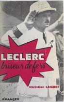 Leclerc, briseur de fers