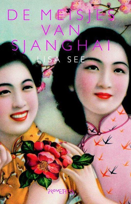 De meisjes van Sjanghai - Lisa See |