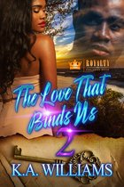 The Love That Binds Us 2