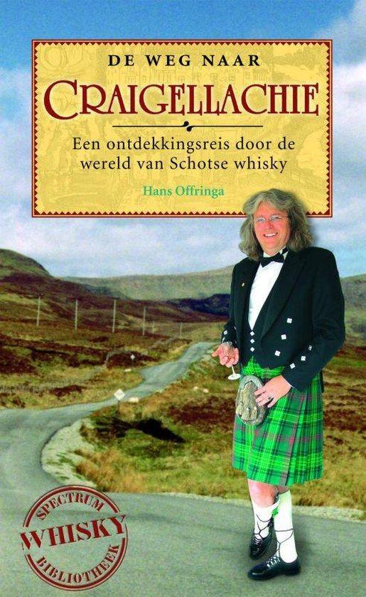 De Weg Naar Craigellachie - Hans Offringa |