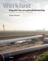 Werklust - Biography of a Landscape in Transition