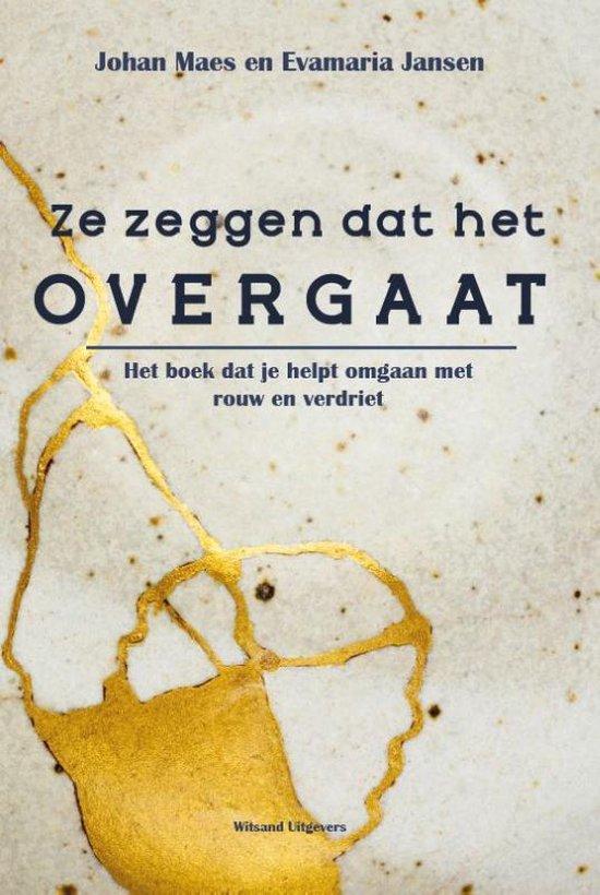 Ze zeggen dat het overgaat - Evamaria Jansen |
