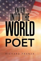 Enter into the World of a Poet