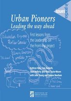 Urban Pioneers: Leading the Way Ahead