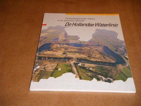 Boek cover Hollandse Waterlinie van R. (Red.) Blijdenstijn (Paperback)