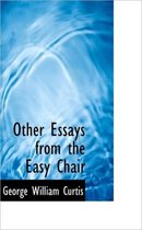 Other Essays from the Easy Chair