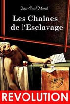 Les Chaînes de l'Esclavage : Essai révolutionnaire, d'après l'édition originale dite de l'An 1. [Nouv. éd. revue et mise à jour].