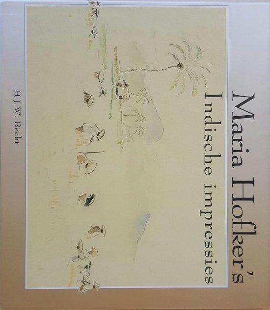 Maria hofker's indische impressies - Maria Hofker-Rueter  