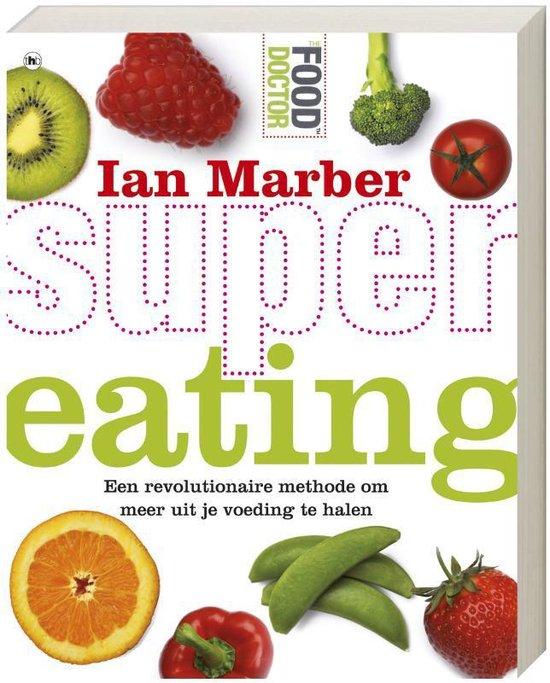 Cover van het boek 'Supereating' van Ian Marber