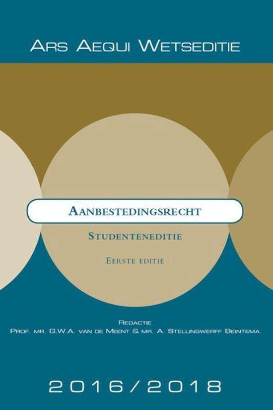 Ars Aequi Wetseditie - Aanbestedingsrecht 2016/2018 Studenteneditie - none |