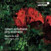 Fleurs du mal: Music by Robert Schumann and Jörg Widmann