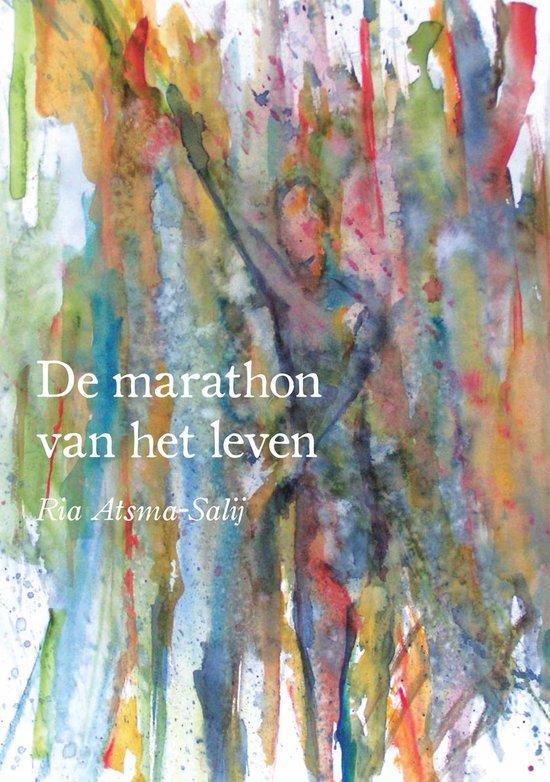 Cover van het boek 'De marathon van het leven' van Ria Atsma-Salij