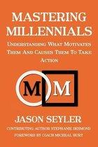 Mastering Millennials