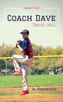 Omslag Coach Dave Season Four: Travel Ball
