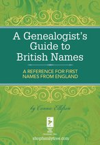 A Genealogist's Guide to British Names