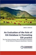 An Evaluation of the Role of Eia Database in Promoting Eia Practice