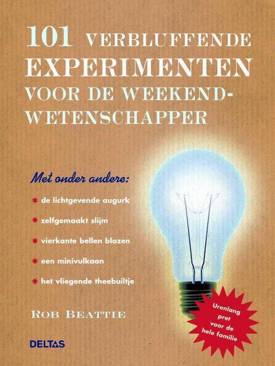 Cover van het boek '101 verbluffende experimenten voor de weekendwetenschapper' van R. Beattie