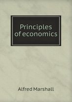 Boek cover Principles of Economics van Alfred Marshall
