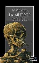 La Muerte Dif cil