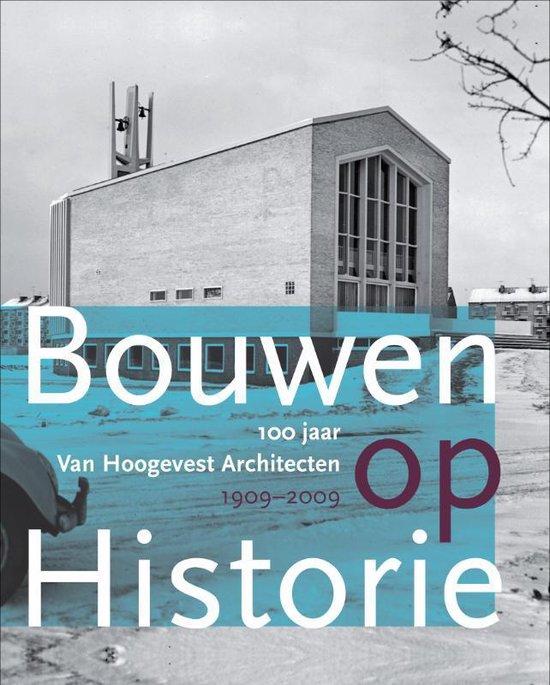 Bouwen op historie - C. De Boer-Van Hoogevest  