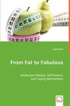 From Fat to Fabulous