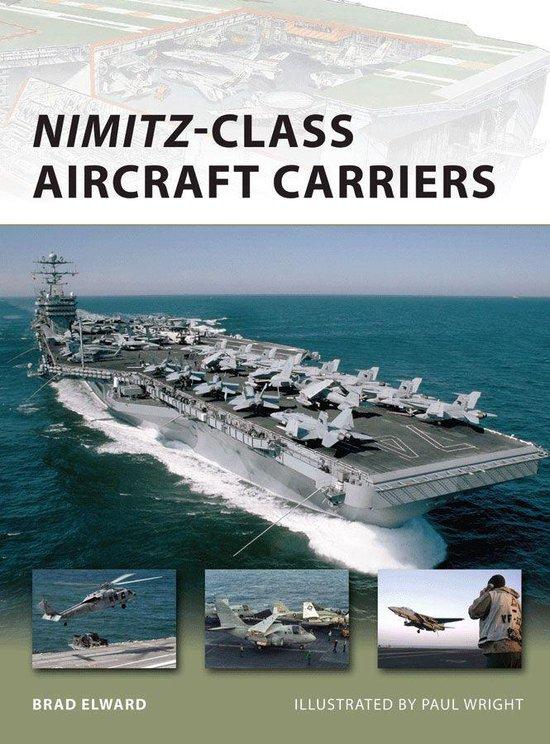 Boek cover Nimitz-Class Aircraft Carriers van Brad Elward (Onbekend)