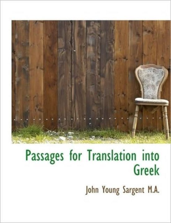 Passages for Translation Into Greek