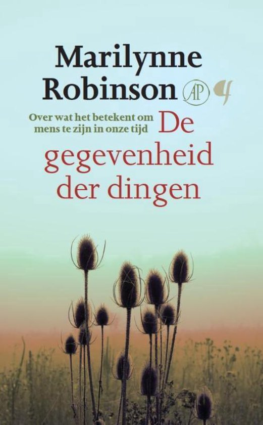 De gegevenheid der dingen - Marilynne Robinson | Fthsonline.com