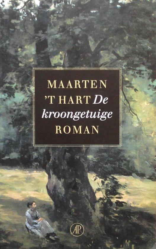 De kroongetuige - Maarten 't Hart | Readingchampions.org.uk