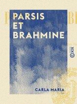Parsis et Brahmine