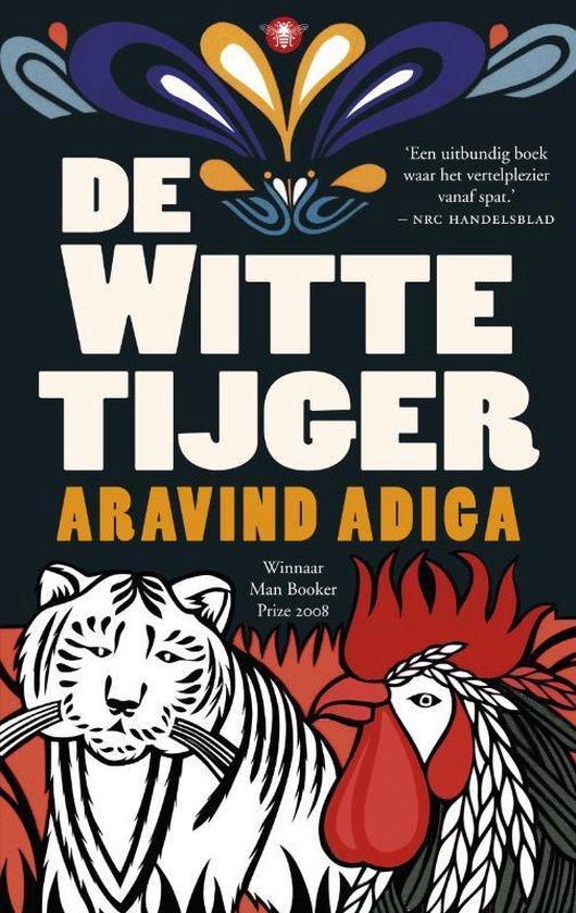 De Witte Tijger - Aravind Adiga |