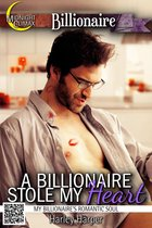 A Billionaire Stole My Heart (My Billionaire's Romantic Soul)