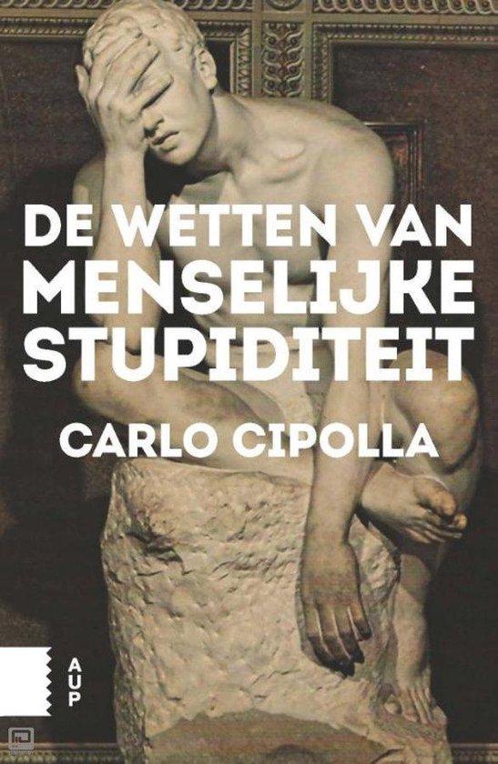 Elementaire Deeltjes - De wetten van menselijke stupiditeit - Carlo Cipolla |