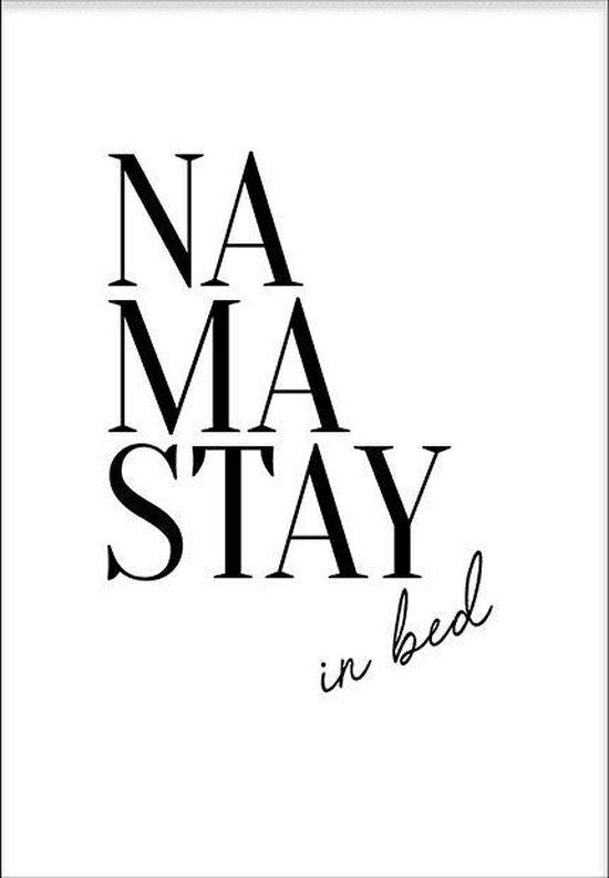 Namastay (21x29,7cm) - Tekst - Poster - Print - Wallified