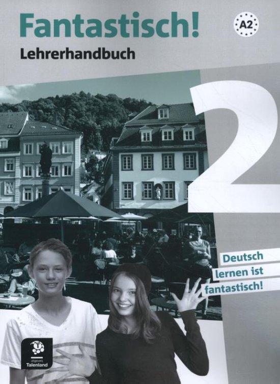 Fantastisch! 2 Lehrerhandbuch