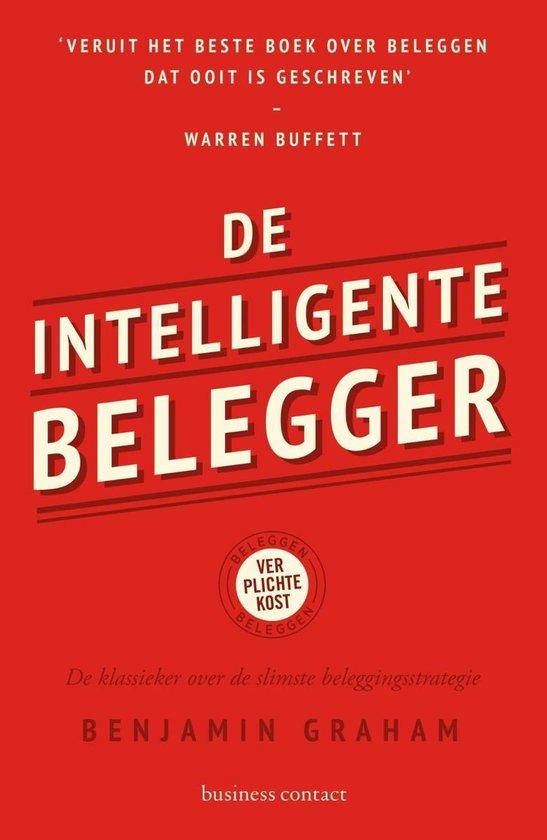 Boek cover De intelligente belegger van Benjamin Graham (Paperback)