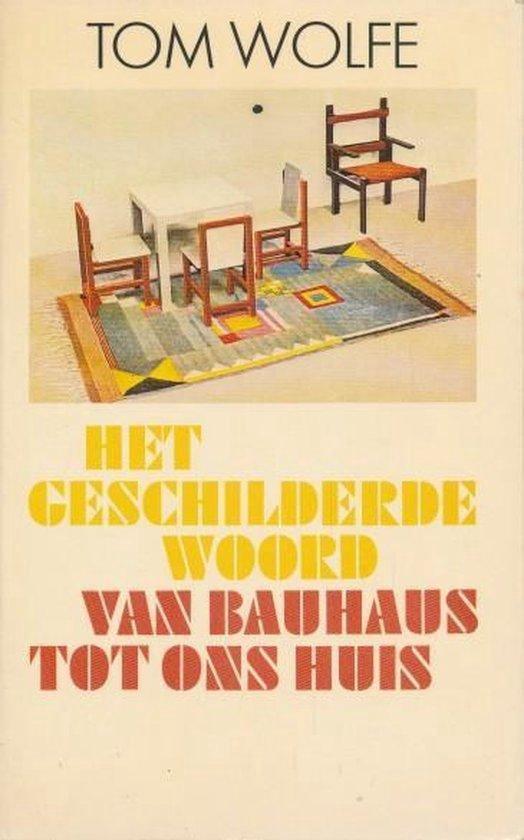 Het geschilderde woord. Van Bauhaus tot ons huis.