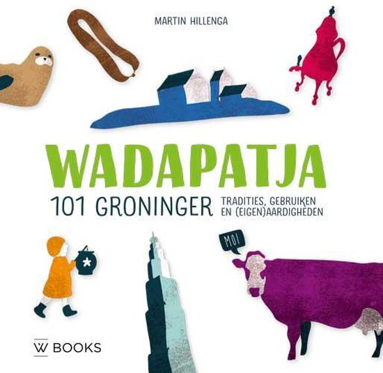 Boek cover Wadapatja van Martin Hillenga (Hardcover)