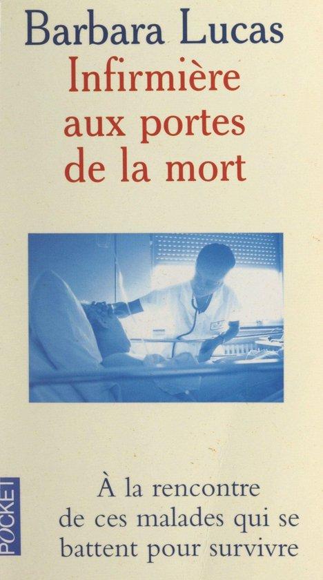 Boek cover Infirmière aux portes de la mort van Françoise Langevin-Turner (Onbekend)