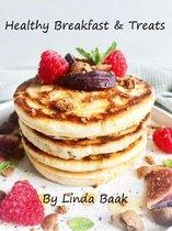 Healthy breakfast & treats