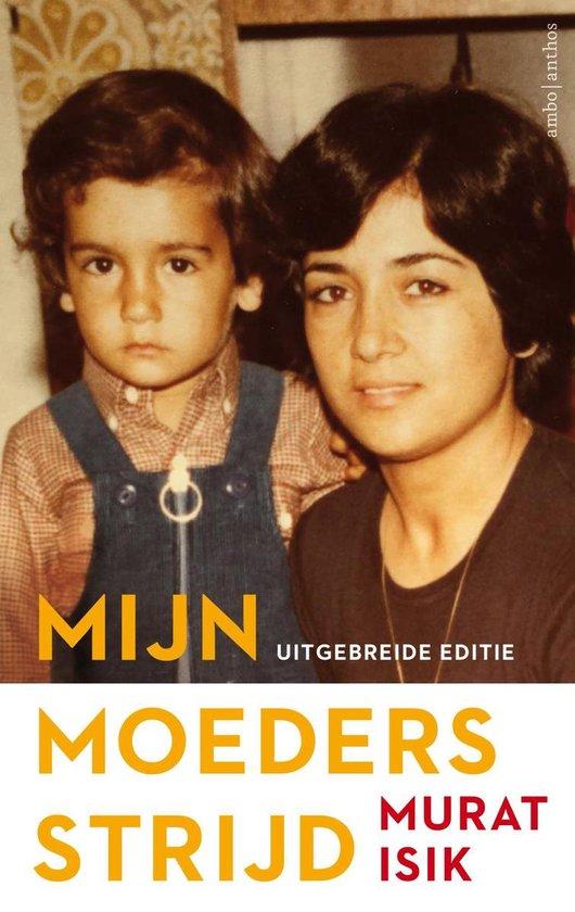 Boek cover Mijn moeders strijd van Murat Isik (Onbekend)