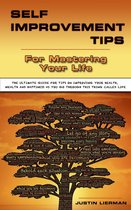 Self Improment Tips For Mastering Your Life