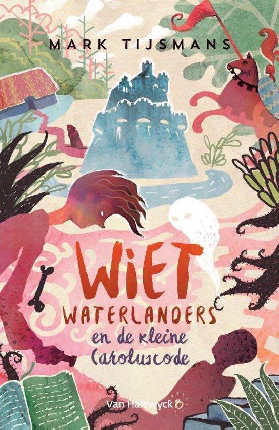 Wiet Waterlanders - Wiet Waterlanders en de kleine Caroluscode - Mark Tijsmans |