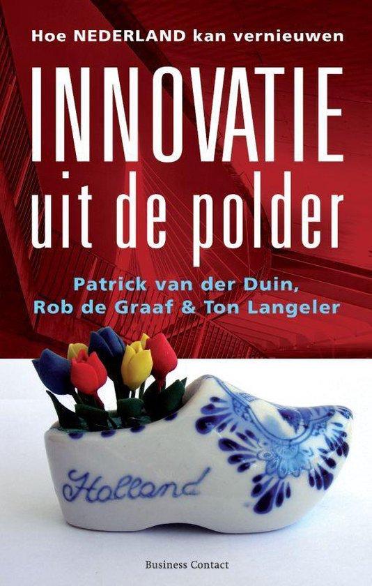 Innovatie uit de polder - Patrick van der Duin |