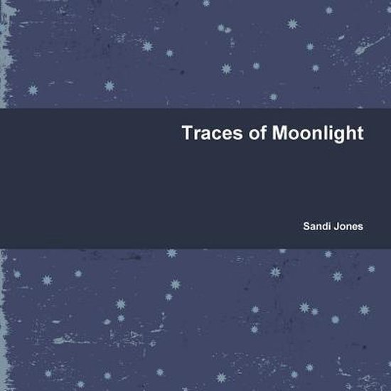 Traces of Moonlight